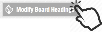 Modify Board Headings